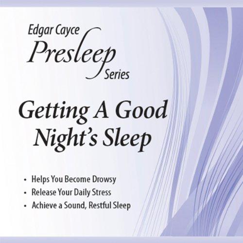 Getting a Good Night's Sleep  Audiolibri