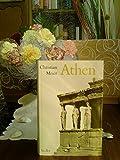 Athen - Ein Neubeginn der Weltgeschichte - Christian Meier