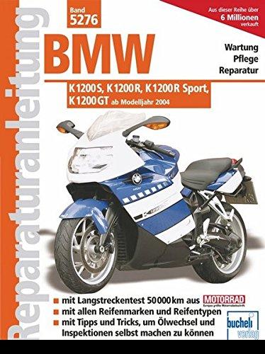 BMW K 1200 S, K 1200 R, K 1200 R Sport, K 1200 GT -