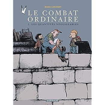 Le Combat ordinaire, tome 2 : Les Quantités négligeables