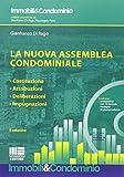 La nuova assemblea condominiale. Con CD-ROM