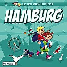 Lilly und Anton entdecken Hamburg