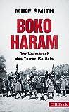 Boko Haram: Der Vormarsch des Terror-Kalifats - Mike Smith