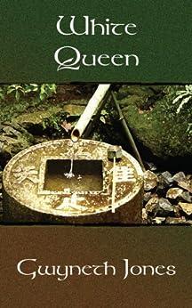 White Queen by [Jones, Gwyneth]