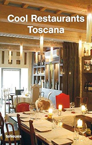 Cool Restaurants Toscana