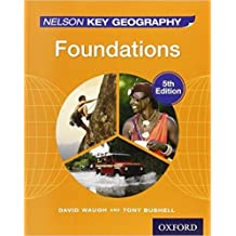 NELSON KEY GEOGRAPHY FOUND (INDIA ED) [Paperback] [Jan 01, 2015] WAUGH, BUSHELL