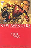 New Avengers Volume 5: Civil War TPB: Civil War v. 5