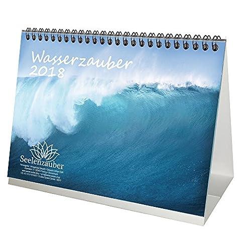 Premium Tischkalender / Kalender 2018 · DIN A5 · Wasserzauber · Wasser · Strand · Urlaub · Meer · Edition (Bewertung Wasser)