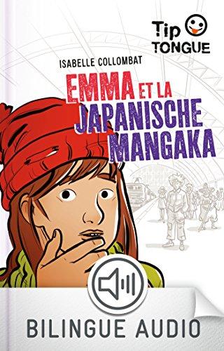 Emma et la japanische Mangaka (TIP TONGUE) par Isabelle Collombat