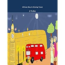 African Boy in Kissing Town (English Edition)
