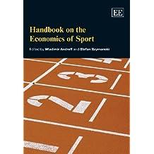 Handbook on the Economics of Sport (Elgar Original Reference) by Wladimir Andreff (2009-01-30)