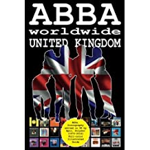 ABBA worldwide: United Kingdom: Vinyl Discography Edited in UK by Epic, Polydor, Polar (1973-2016). Full-color Guide: Volume 2
