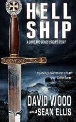 Hell Ship: A Dane and Bones Origins Story (Dane Maddock Origins) (Volume 2) by David Wood (2014-01-29)