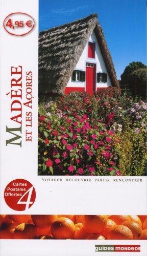 Madère et les Açores