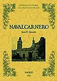 Navalcarnero. Biblioteca de la provincia de Madrid: crónica de sus pueblos.