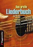 Das große Liederbuch: über 180 LiederVolkslieder: Wanderlieder, Seemannslieder, Spaßlieder u.v.m - Norbert Opgenoorth, Jeromy Bessler