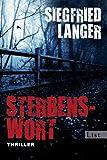 'Sterbenswort: Thriller' von Siegfried Langer