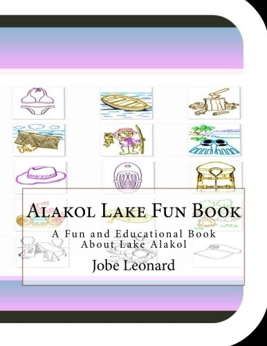 Alakol Lake Fun Book: A Fun and Educational Book About Lake Alakol