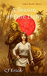 A Season of Pure Light (Yellow World Book 1)