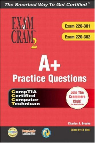 A+ Certification Practice Questions Exam Cram 2 (Exams: 220-301, 220-302) por Charles Brooks