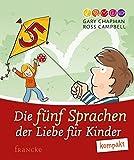 Die 5 Sprachen der Liebe für Kinder kompakt