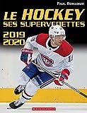 Le Hockey: Ses Supervedettes 2019-2020