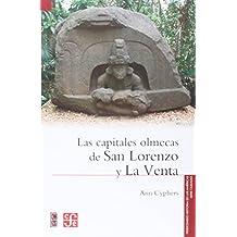 Las Capitales Olmecas de San Lorenzo y La Venta (Fideicomiso Historia de las Americas)