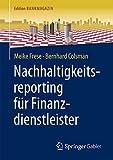 Nachhaltigkeitsreporting für Finanzdienstleister (Edition Bankmagazin)