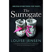 The Surrogate: A gripping psychological thriller with an incredible twist