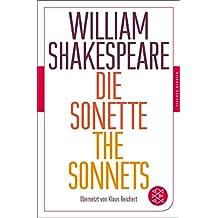 Die Sonette - The Sonnets: Übersetzt von Klaus Reichert