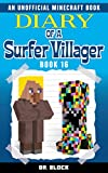 Diary of a Surfer Villager: Book 16: (an unofficial Minecraft book for kids) (English Edition)