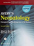 Avery's Neonatology Pathophysiology & Management of the Newborn