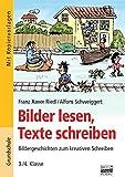 Bilder lesen, Texte schreiben: 3./4. Klasse - Kopiervorlagen