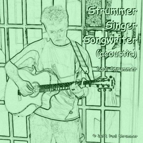 Strummer Singer Songwriter (acoustic)