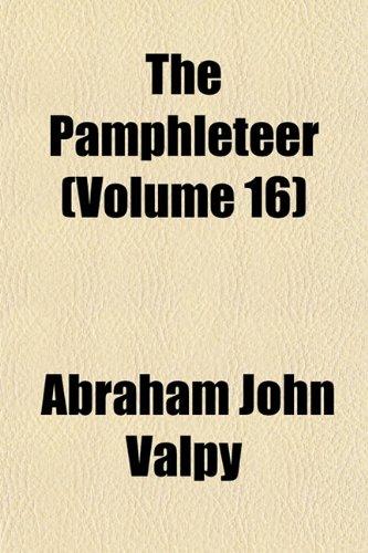 The Pamphleteer (Volume 16)