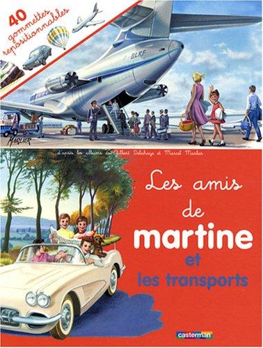 Les amis de Martine et les transports