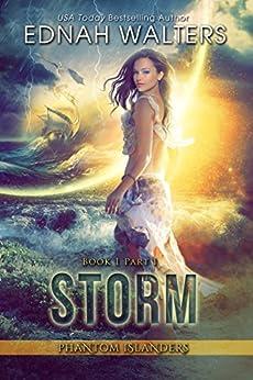 Storm: Phantom Islanders Part I by [Walters, Ednah]