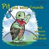 Pit und seine Freunde: Auf Weltreise mit einer Schildkröte – ein Ratespiel