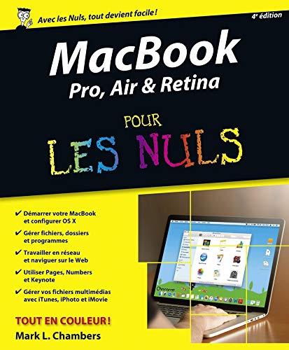 MacBook Pro, Air & Retina pour les Nuls, 4e édition par Mark L. CHAMBERS