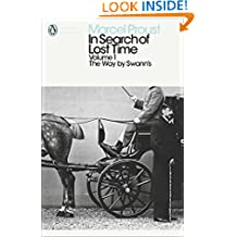 Modern Classics: In Search of Lost Time Volume 1 - Way By Swanns (Penguin Modern Classics)