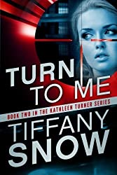 Turn to Me (The Kathleen Turner Series Book 2) (English Edition)