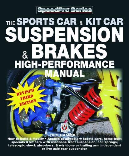 How to Build & Modify Sportscar & Kitcar Suspension & Brakes: For Road & Track - Revised & Updated 2nd Edition: For Road and Track (Speedpro) (Motorrad-build-kit)