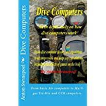 Dive Computers (Scuba Diving Book 1) (English Edition)