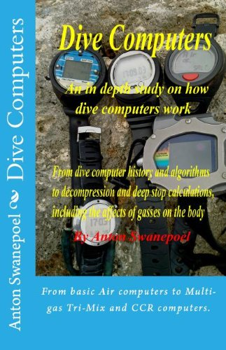Dive Computers (Scuba Diving Book 1) (English Edition) por Anton Swanepoel