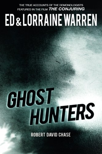 True Ghost Stories - Ghost Hunters: True Stories from the