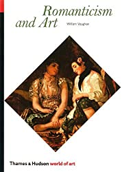 Romanticism and Art (World of Art) by William Vaughan (1994-09-01)