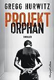 Projekt Orphan: Agenten-Thriller (Evan Smoak)