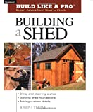 Building a Shed (Build Like a...