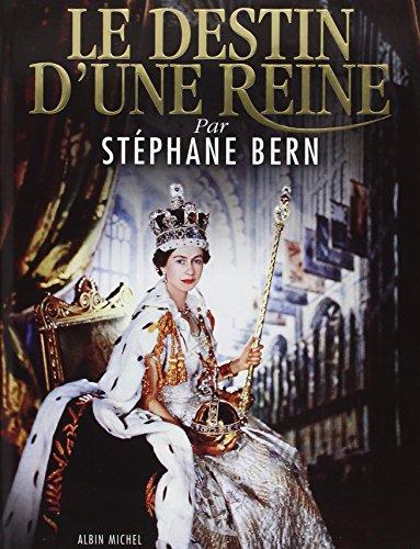 Le Destin d'une reine par Stéphane Bern