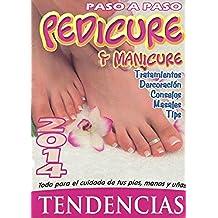 Pedicure y Manicure Tendencias: Todo para el cuidado de tus pies, manos y uñas . Tendencias